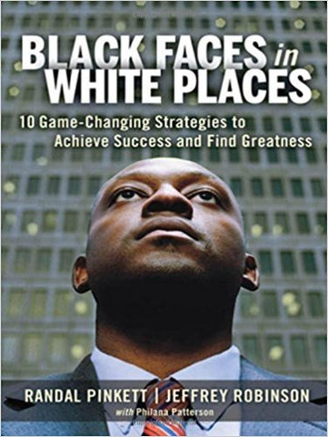 R. Pinkett/J. Robinson - BLACK FACES IN WHITE PLACES - Hardcover