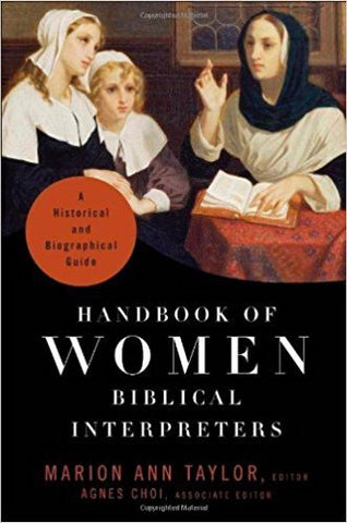 A. Choi - HANDBOOK OF WOMEN: BIBLICAL INTERPRETERS - Hardcover
