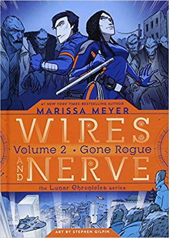 M. Meyer - WIRES AND NERVE, Volume 2:  Gone Rogue - Hardcover