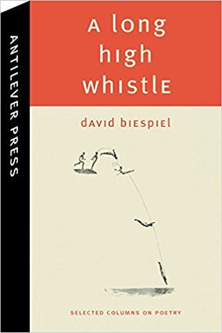 D. Biespiel - A LONG HIGH WHISTLE - Paperback
