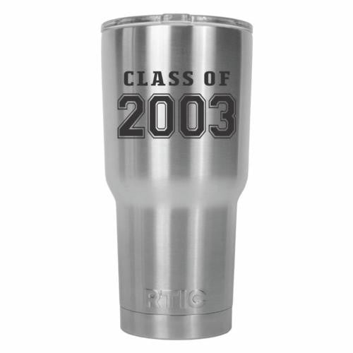 Class of 2003 Graduate Old School RTIC Stainless Steel Tumbler 30oz