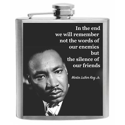 Martin Luther King Jr. Quote In The End Stainless Steel Hip Flask 6oz