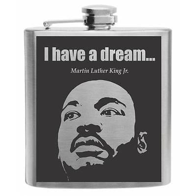 Martin Luther King Jr. I have a dream Stainless Steel Hip Flask 6oz