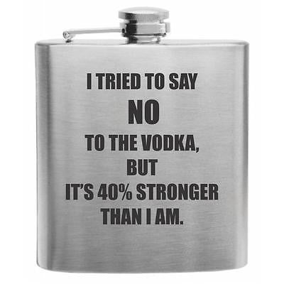 I Tried to Say No to the Vodka Stainless Steel Hip Flask 6oz