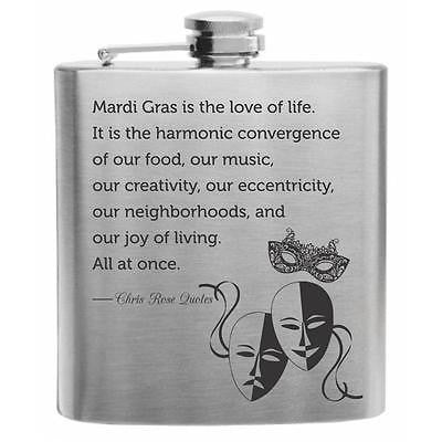 Mardi Gras Chris Rose Quote Stainless Steel Hip Flask 6oz