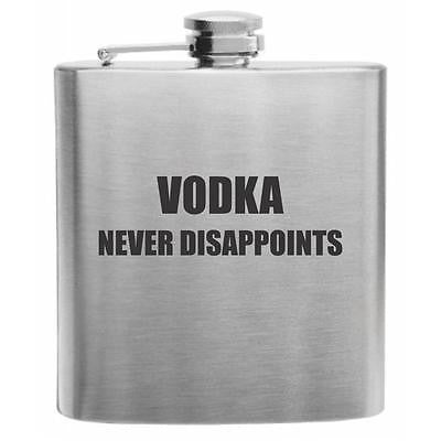 Vodka Never Disappoints Stainless Steel Hip Flask 6oz