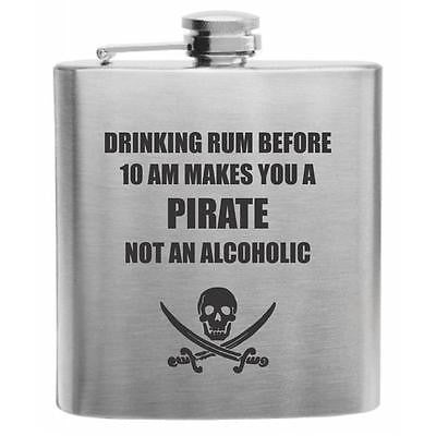Pirate...Not Alcoholic Stainless Steel Hip Flask 6oz