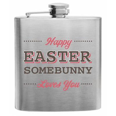 Happy Easter SOMEBUNNY Loves You Stainless Steel Hip Flask 6oz