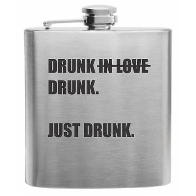Drunk In Love Stainless Steel Hip Flask 6oz