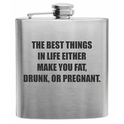 The Best Things In Life Stainless Steel Hip Flask 6oz