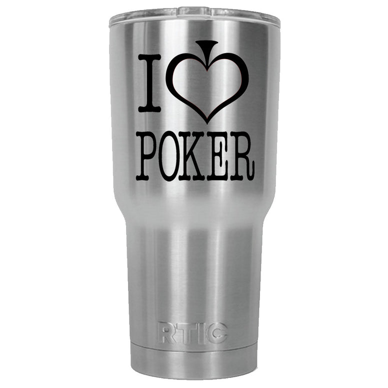 I Heart Poker RTIC Stainless Steel Tumbler 30oz