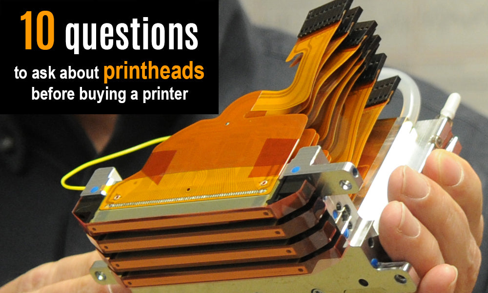 10 Questions to Ask about Printheads before Buying a Printer