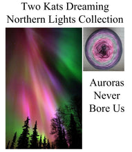 """Auroras Never Bore Us"""