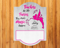 Teacher Appreciation Gift - Personalized Teacher Dry Erase Sign - Pixie Fairies Design