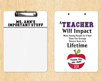 Teacher Appreciation Gift - Personalized Teacher Clipboard - Teacher Impact Quote Design