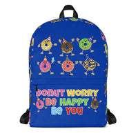 Personalized Backpack-Monogrammed - Donut Worry Be Happy Be You - Custom Colors