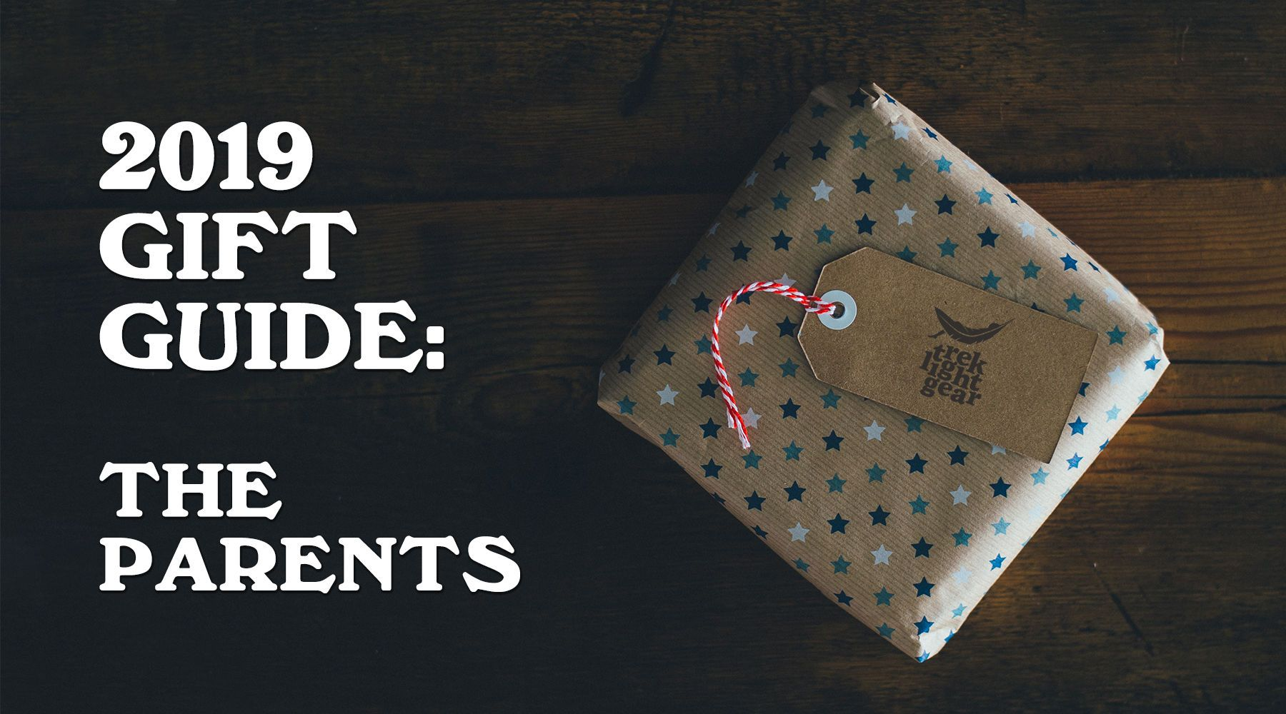 Gift Guide 2019: Moms and Dads