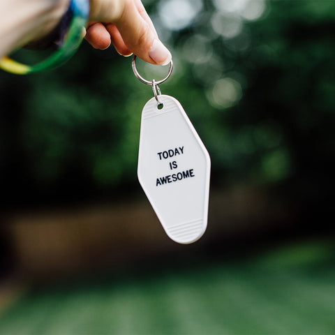 Today Is Awesome - Inspirational Key Tag Keychain Quote
