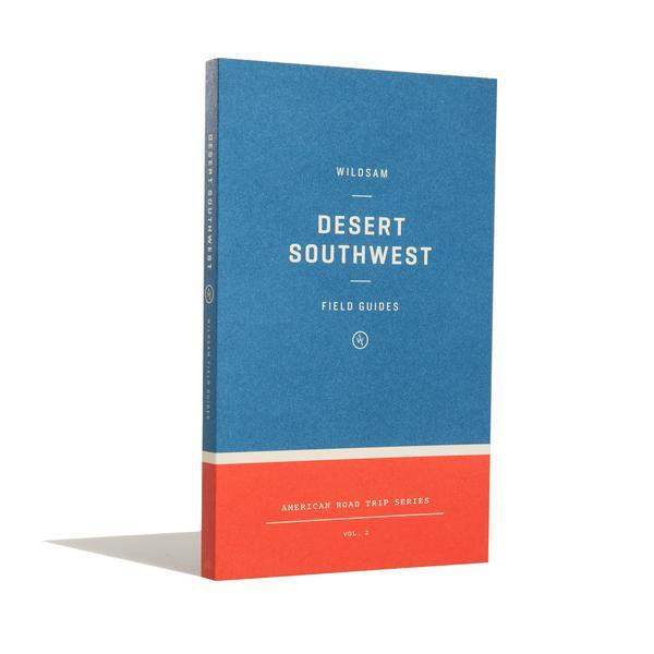 Field Guide: Desert Southwest