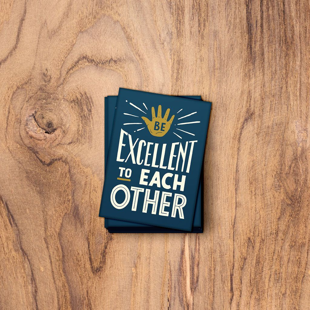 Be Excellent To Each Other. Strong Fridge Magnet. Trek Light Gear