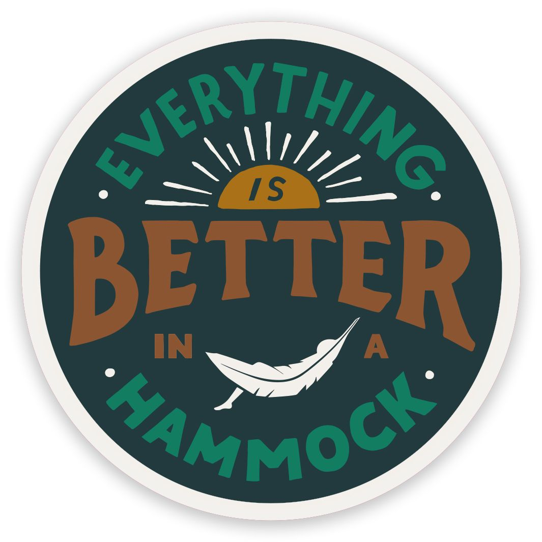 Everything Is Better In A Hammock Sticker - Trek Light Gear