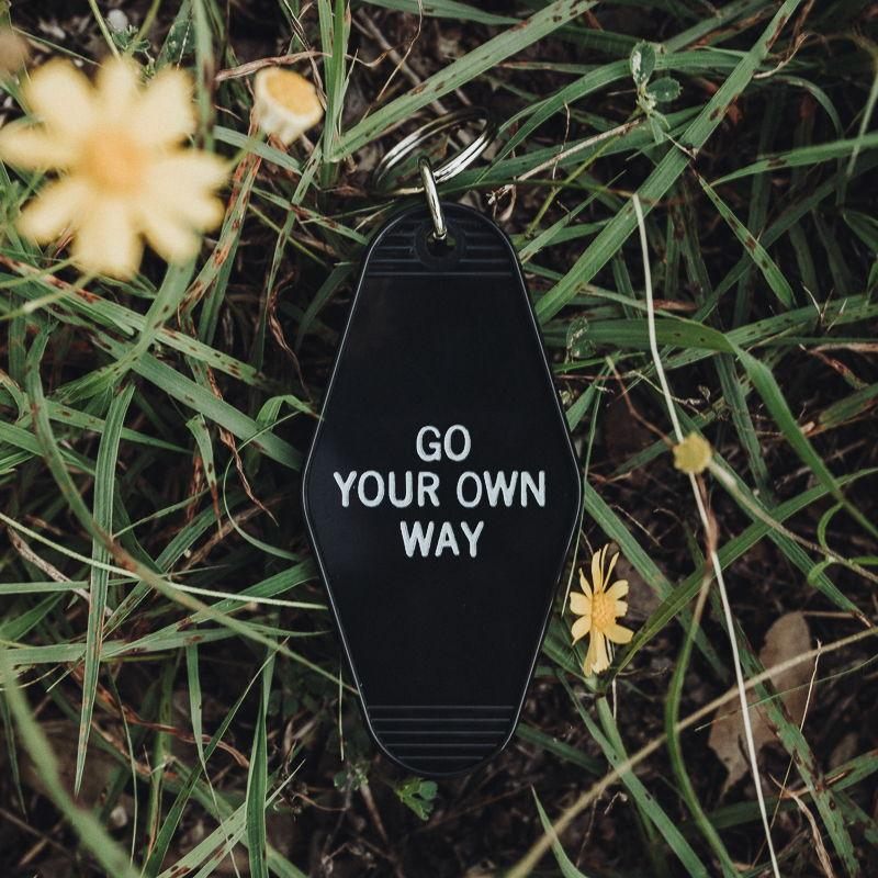 Go Your Own Way Key Tag