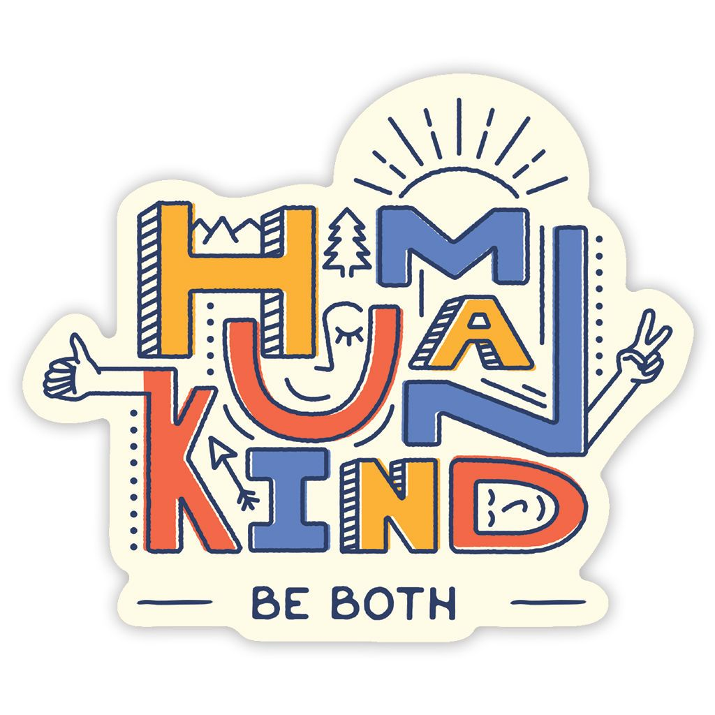 Human Kind Be Both Sticker - Trek Light Gear
