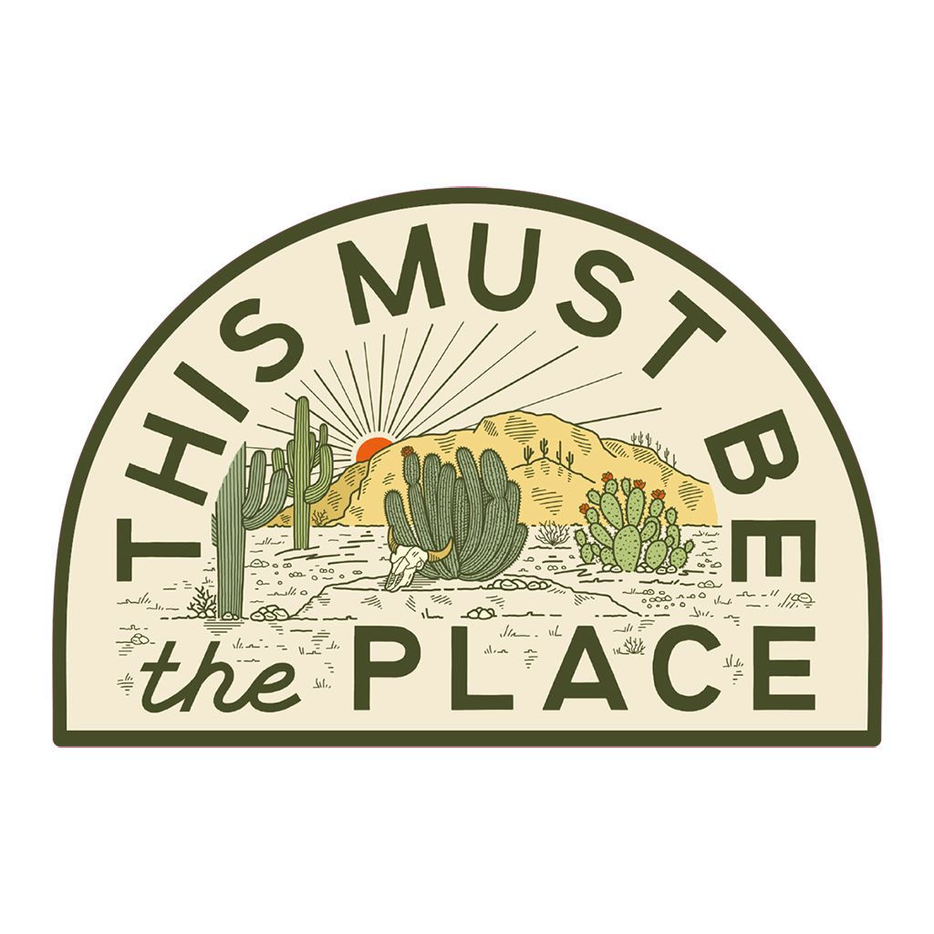 This Must Be The Place Desert Sticker