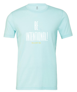 Be Intentional Tee
