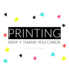 Printing for RSVP + Thank You Designs - On The Fly