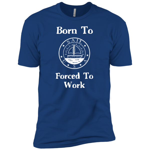 Men's Sea Themed Nautical Tee - Born To Sail Forced To Work