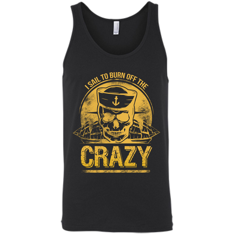 I Sail To Burn Off The Crazy Bella+Canvas Tank