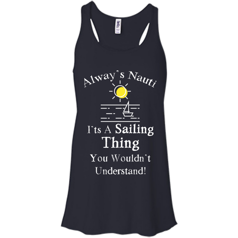 Nautical Ladies Top  - It's A Sailing Thing Flowy Racerback Midnite Tank