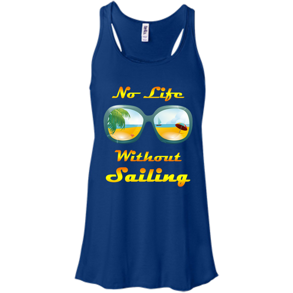 No Life Without Sailing Bella+Canvas Flowy Racerback Tank