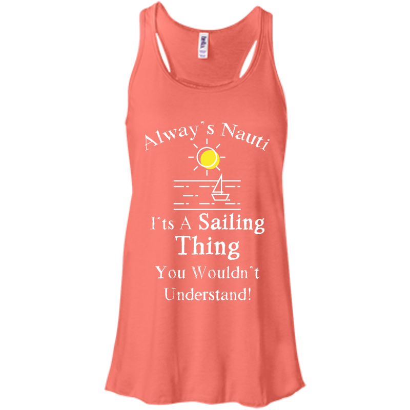 Nautical Ladies Top  - It's A Sailing Thing Flowy Racerback Coral Tank