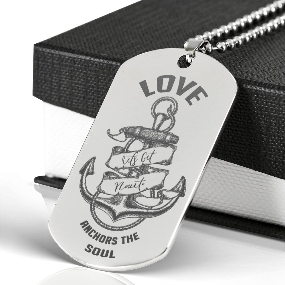 Nautical Anchor Engraved On Stainless Steel Love Anchors The Soul