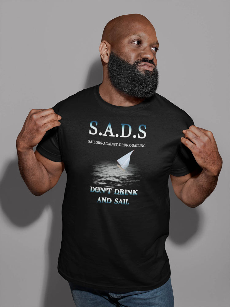 SADS - Sailors Against Drunk Sailing Cotton T-Shirt