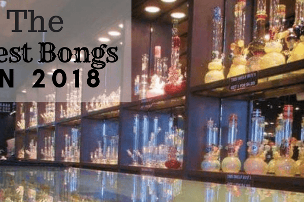 The 5 Best Bongs Under $50 In 2018