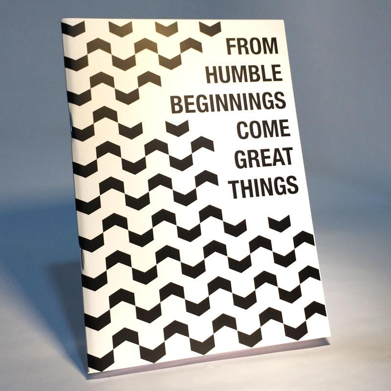 From Humble Beginnings Notebook