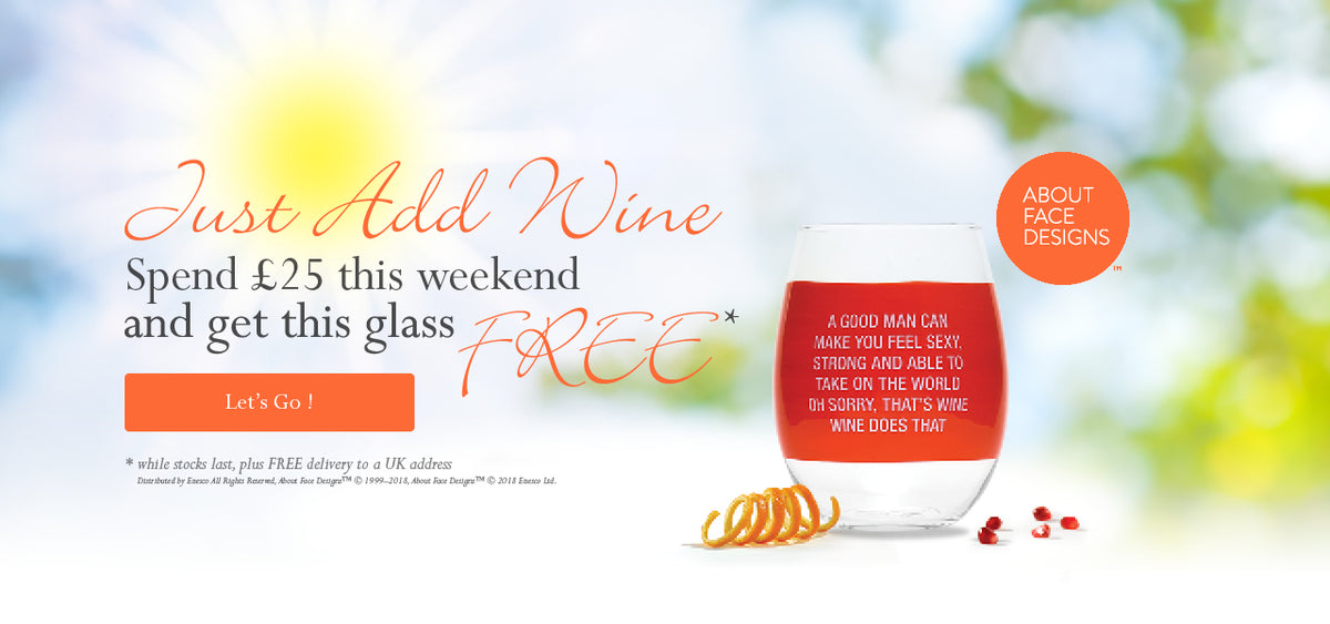 Spend £25 and receive a FREE Wine Glass