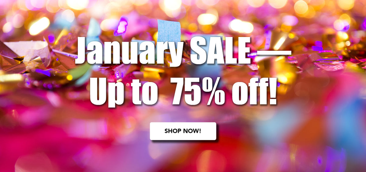 January SALE - up to 75% OFF!