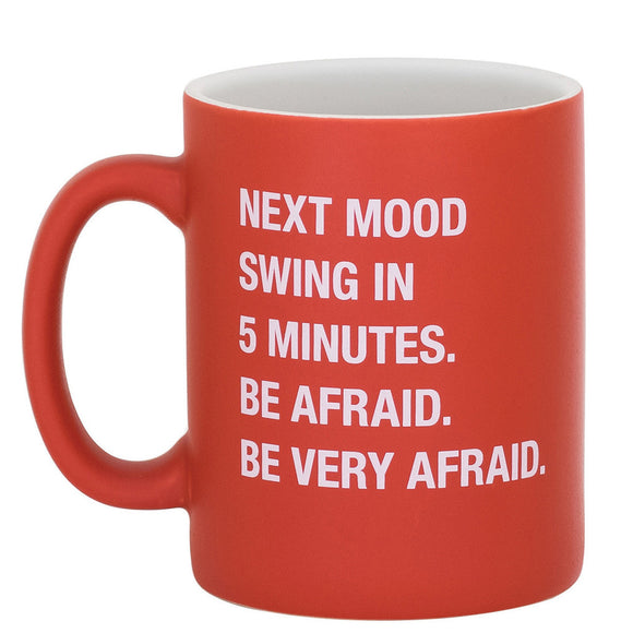 Be Very Afraid Mug