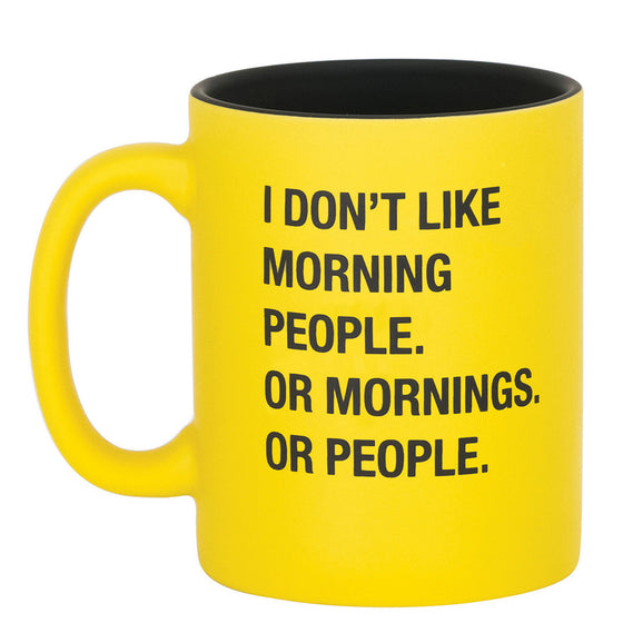 I Don't Like Morning People Mug