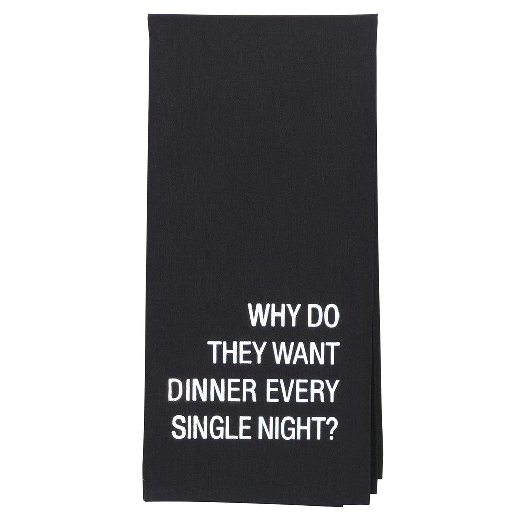 Dinner Every Single Night Tea Towel