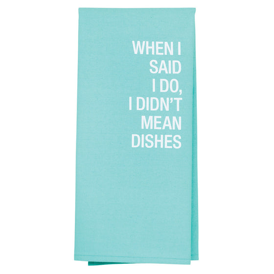 About Face I Didn't Mean Dishes Tea Towel