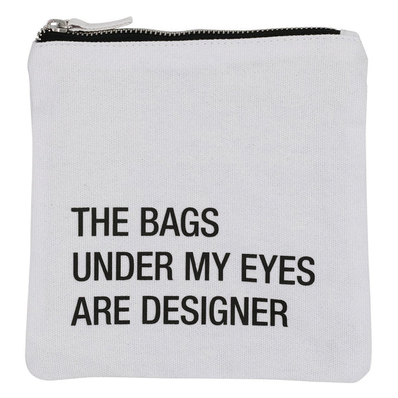 The Bags Under my Eyes Cosmetic Bag