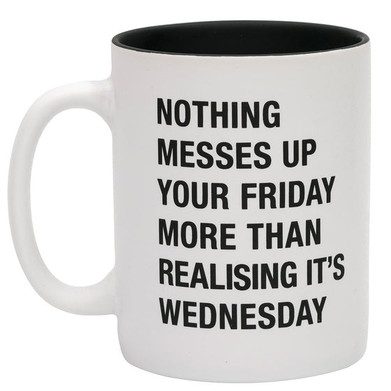 About Face Nothing Messes Friday Mug