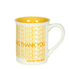 Thank You Type Mug by Our Name Is Mud
