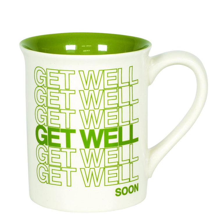Get Well Type Mug by Our Name Is Mud