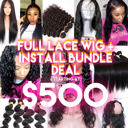 Full Lace Wig + Install Bundle Deal